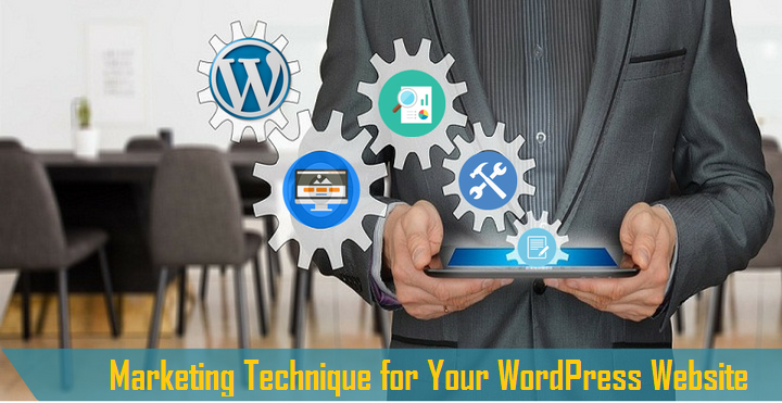 Marketing Technique for Your WordPress Website