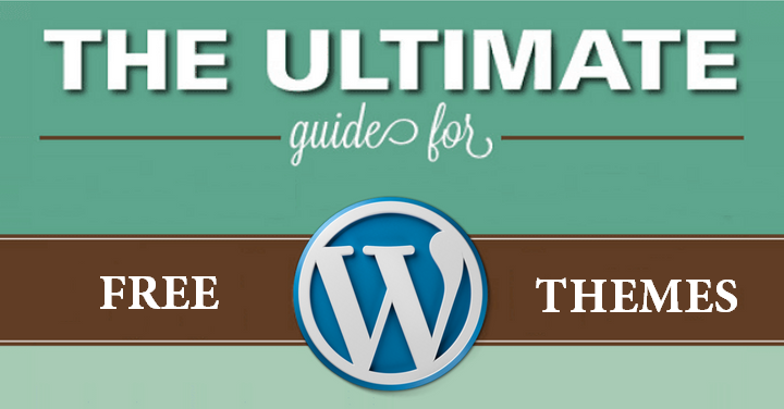 Ultimate Guide to Free WordPress Themes