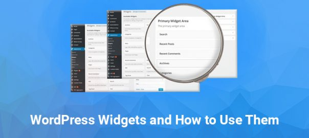 WordPress Widgets and How to Use Them