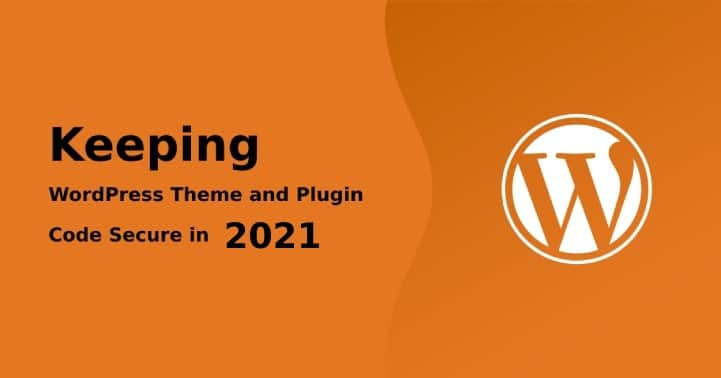 Theme and Plugin Code Secure